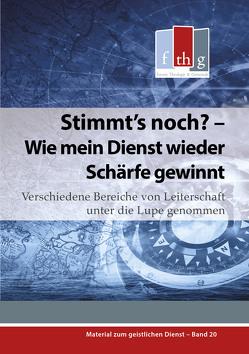 Stimmt's noch? – Wie mein Dienst wieder Schärfe gewinnt von Wolff,  Matthias C.
