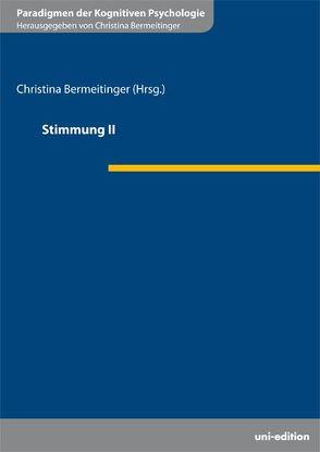 Stimmung II von Bermeitinger,  Christina