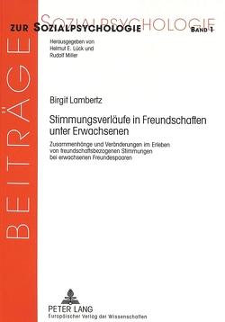 Stimmungsverläufe in Freundschaften unter Erwachsenen von Lambertz,  Birgit