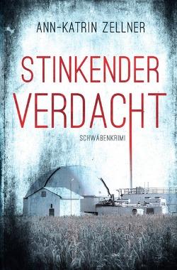 Stinkender Verdacht von Zellner,  Ann-Katrin