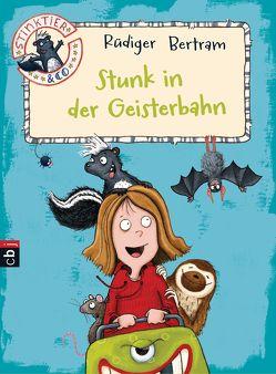 Stinktier & Co – Stunk in der Geisterbahn von Bertram,  Rüdiger, Saleina,  Thorsten