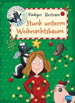 Stinktier & Co – Stunk unterm Weihnachtsbaum von Bertram,  Rüdiger, Saleina,  Thorsten