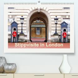 Stippvisite in London (Premium, hochwertiger DIN A2 Wandkalender 2021, Kunstdruck in Hochglanz) von Prediger,  Rosemarie