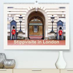 Stippvisite in London (Premium, hochwertiger DIN A2 Wandkalender 2020, Kunstdruck in Hochglanz) von Prediger,  Rosemarie