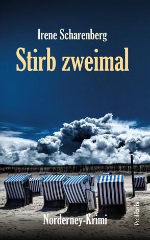 Stirb zweimal von Scharenberg,  Irene