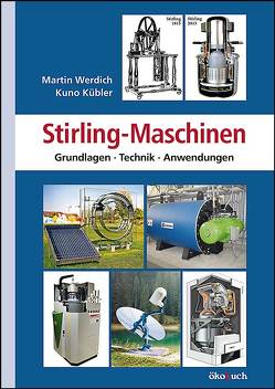 Stirling-Maschinen von Kübler,  Kuno, Werdich,  Martin