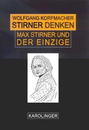 Stirner denken von Korfmacher,  Wolfgang