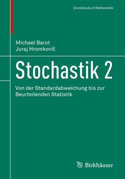 Stochastik 2 von Barot,  Michael, Hromkovic,  Juraj