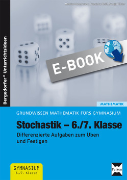Stochastik – 6./7. Klasse von Hattermann,  Mathias, Knöß,  Franziska, Köhler,  Svenja