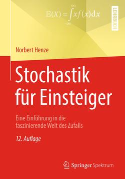 Stochastik für Einsteiger von Henze,  Norbert