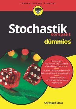 Stochastik kompakt für Dummies von Maas,  Christoph