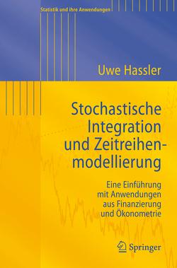Stochastische Integration und Zeitreihenmodellierung von Hassler,  Uwe