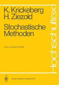 Stochastische Methoden von Krickeberg,  Klaus, Ziezold,  Herbert