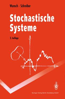 Stochastische Systeme von Schreiber,  Helmut, Wunsch,  Gerhard