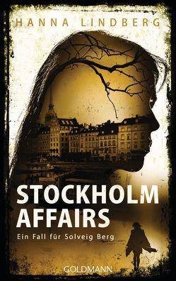 Stockholm Affairs von Doerries,  Maike, Lindberg,  Hanna