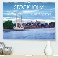 Stockholm an Mittsommer (Premium, hochwertiger DIN A2 Wandkalender 2021, Kunstdruck in Hochglanz) von Gelner,  Dennis