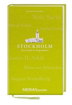 Stockholm. Eine Stadt in Biographien von Wolandt,  Holger