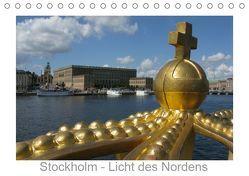 Stockholm – Licht des Nordens (Tischkalender 2019 DIN A5 quer) von Dietsch,  Monika