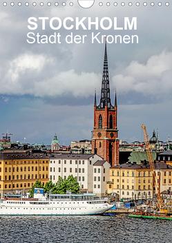 STOCKHOLM Stadt der Kronen (Wandkalender 2021 DIN A4 hoch) von Sock,  Reinhard