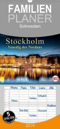 Stockholm – Venedig des Nordens – Familienplaner hoch (Wandkalender 2019 , 21 cm x 45 cm, hoch) von Roder,  Peter