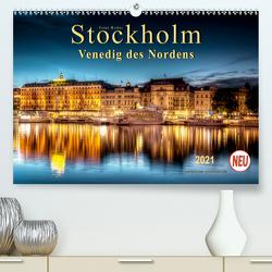 Stockholm – Venedig des Nordens (Premium, hochwertiger DIN A2 Wandkalender 2021, Kunstdruck in Hochglanz) von Roder,  Peter