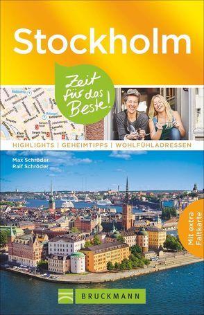 Stockholm – Zeit für das Beste von Schröder,  Ralf, Schroeder,  Max