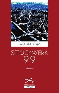 Stockwerk 99 von Battermann,  Christine, Hassan,  Jana al-, Schami,  Rafik