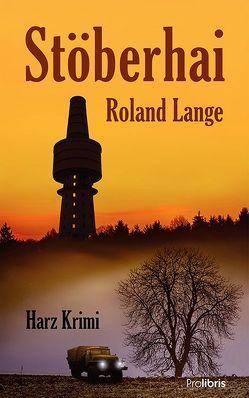 Stöberhai von Lange,  Roland