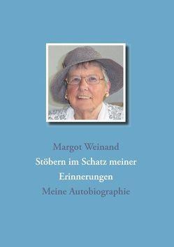 Stöbern im Schatz meiner Erinnerungen von Weinand,  Margot