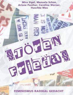 Störenfriedas von Mau,  Huschke, Panther,  Ariane, Schon,  Manuela, Sigel,  Mira, Werner,  Caroline