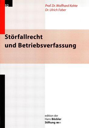 Störfallrecht und Betriebsverfassung von Faber,  Ulrich, Kohte,  Wolfgang