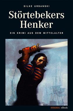 Störtebekers Henker von Urbanski,  Silke