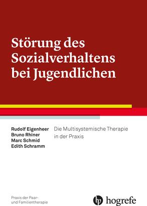 Störung des Sozialverhaltens bei Jugendlichen von Eigenheer,  Rudolf, Rhiner,  Bruno, Schmid,  Marc, Schramm,  Edith