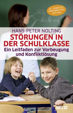 Störungen in der Schulklasse von Nolting,  Hans-Peter