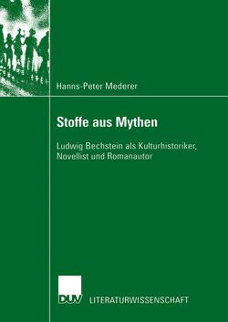 Stoffe aus Mythen von Mederer,  Hanns-Peter