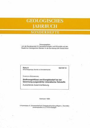 Stoffmengenflüsse und Energiebedarf bei der Gewinnung ausgewählter mineralischer Rohstoffe. Auswertende Zusammenfassung von Kippenberger,  Christoph