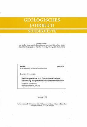 Stoffmengenflüsse und Energiebedarf bei der Gewinnung ausgewählter mineralischer Rohstoffe von Kippenberger,  Christoph