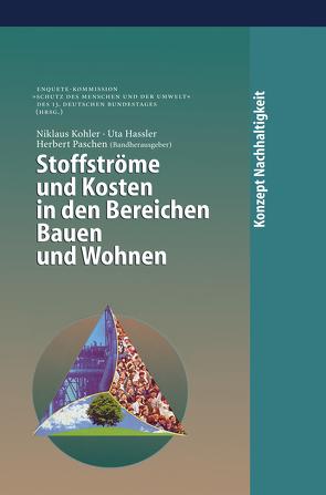 Stoffströme und Kosten in den Bereichen Bauen und Wohnen von Hassler,  U., Kohler,  N., Paschen,  H.