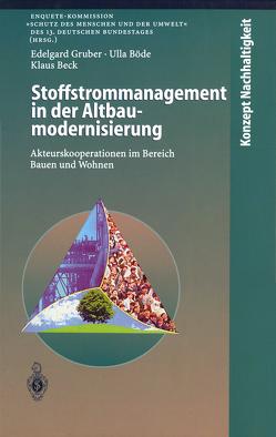 Stoffstrommanagement in der Altbaumodernisierung von Beck,  Klaus, Böde,  Ulla, Gruber,  Edelgard, Renner,  G.