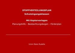 STOFFVERTEILUNGSPLAN  SCHULEINGANGSKLASSEN                          inkl. Planungshilfen Beobachtungsbogen u.Förderplan von Meier-Rudelle,  Irmin