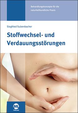 Stoffwechsel- und Verdauungsstörungen von Klose,  Martin, Sulzenbacher,  Siegfried