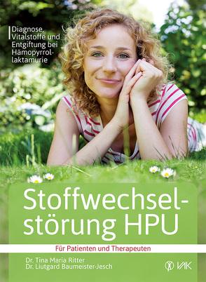 Stoffwechselstörung HPU von Baumeister-Jesch,  Dr. Liutgard, Ritter,  Dr. Tina Maria