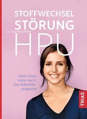 Stoffwechselstörung HPU von Ritter,  Tina Maria