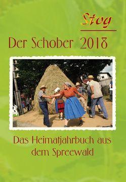 """Stog – Der Schober 2018 von Förderverein Heimatgeschichte """"Stog"""" e. V."""