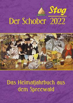 """Stog – Der Schober 2022 von Förderverein Heimatgeschichte """"Stog"""" e. V."""