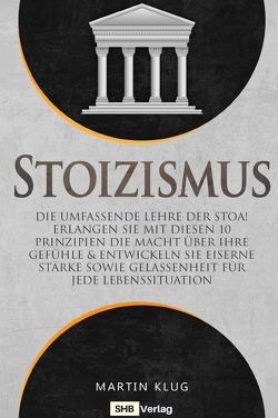 Stoizismus von Klug,  Martin, Verlag,  SHB