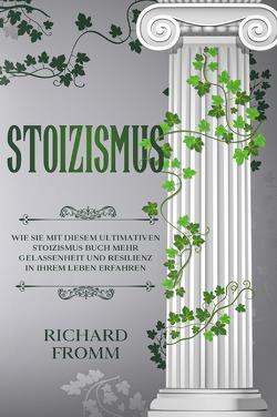 Stoizismus von Fromm,  Richard