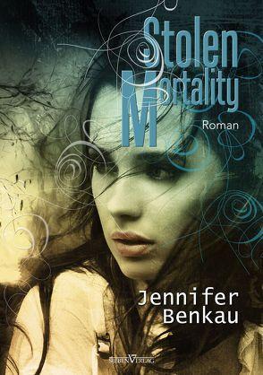 Stolen Mortality von Benkau,  Jennifer