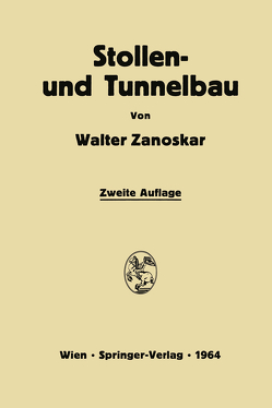 Stollen- und Tunnelbau von Zanoskar,  Walter