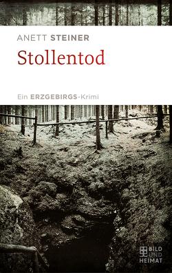 Stollentod von Steiner,  Anett